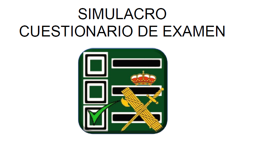Simulacro Examen Guardia Civil